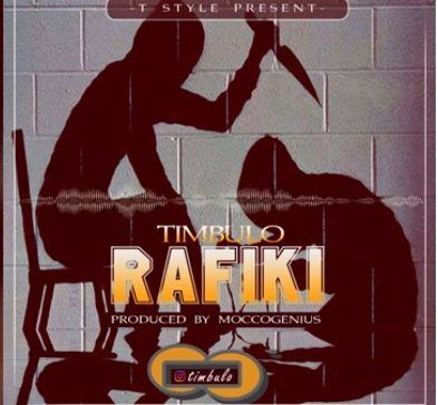 Photo of AUDIO: Timbulo – RAFIKI |Download mp3