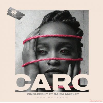 Photo of Zinoleesky ft Naira Marley – Caro | Download Audio mp3