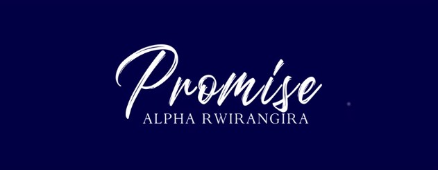 Photo of Alpha Rwirangira – PROMISE | Download Audio mp3