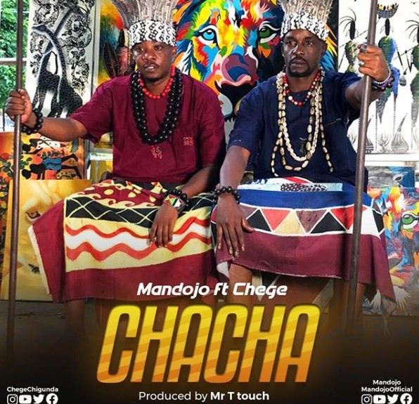 Photo of Mandojo ft Chege – CHACHA | Download Audio mp3