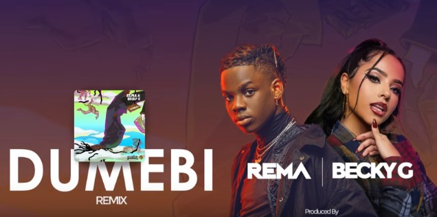 Photo of AUDIO: Rema & Becky G – Dumebi Remix |Download mp3
