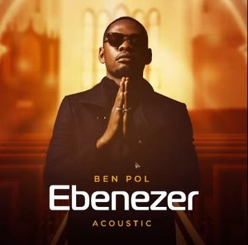 Photo of Ben Pol – Ebenezer (Acoustic) | Download Audio mp3