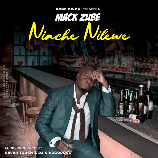 Photo of AUDIO: Mack Zube – Niache Nilewe | Download Mp3