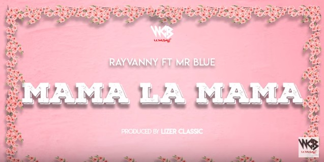 Photo of AUDIO: Rayvanny Ft Mr Blue – Mama La Mama | Download mp3