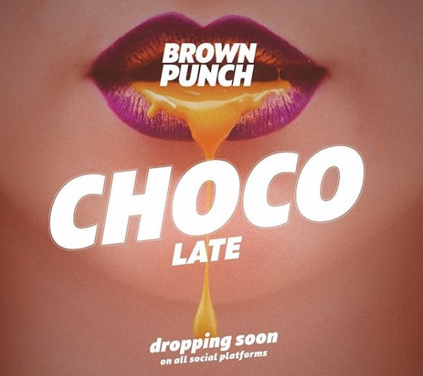 Photo of AUDIO: Brown Punch – Chocolate  Download mp3