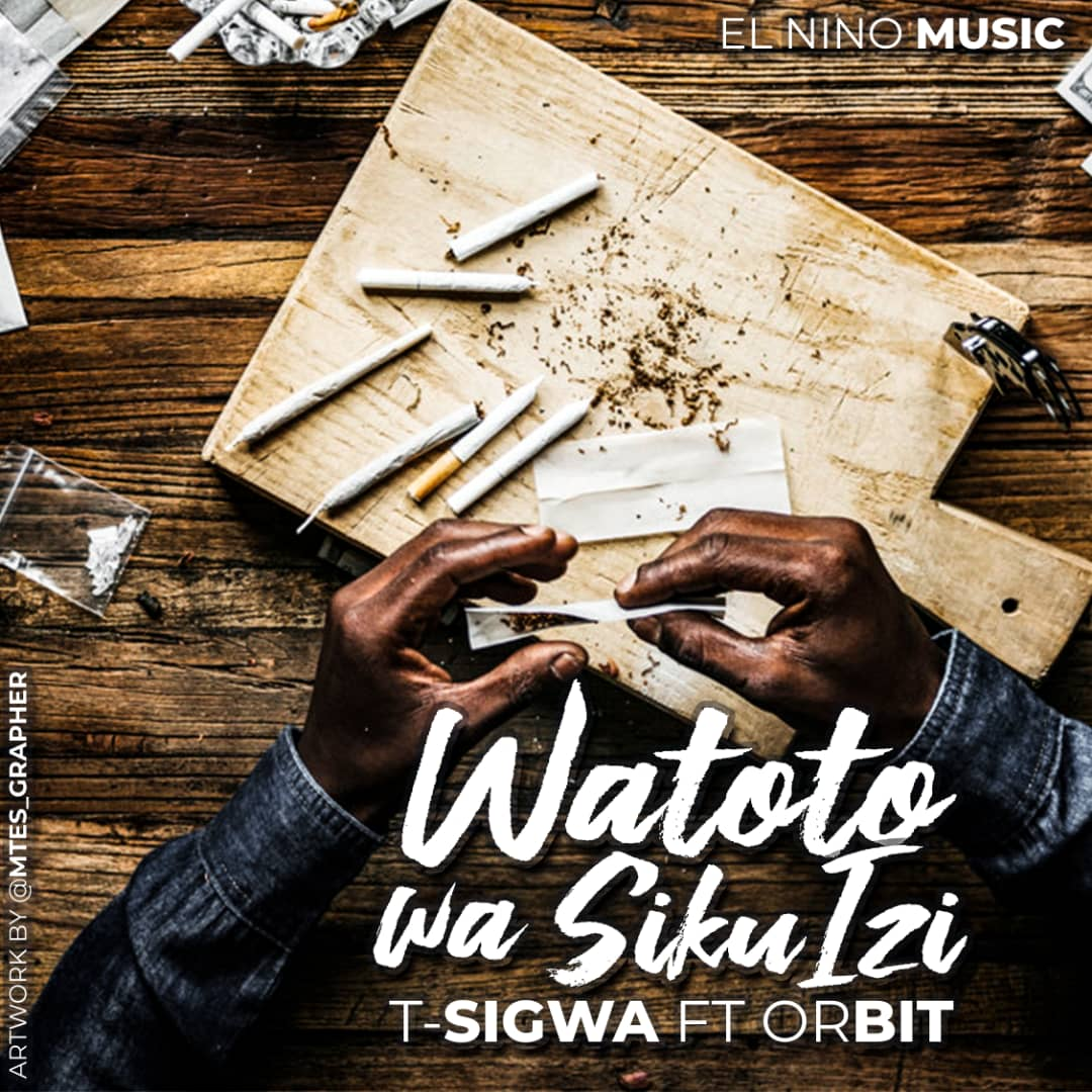 Photo of T Sigwa ft Orbit – Watoto Wa Siku Izi | Download Audio|VIDEO