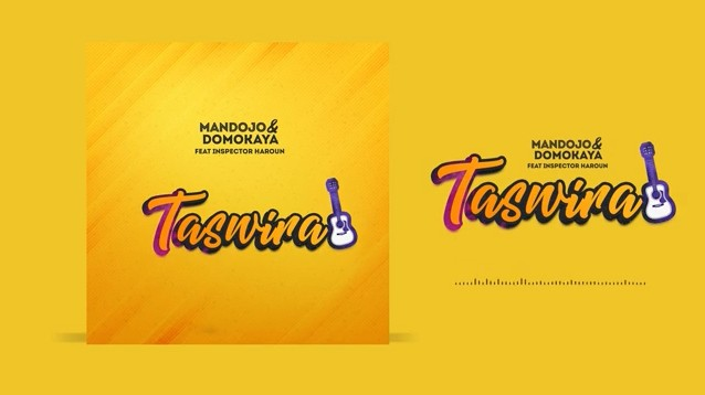 Photo of Mandojo & Domokaya ft Inspector Haroun – TASWIRA | Download Audio mp3