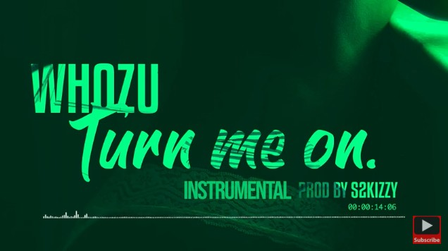 Photo of Whozu – Turn me on (Intrumental) | Download INSTRUMENTAL
