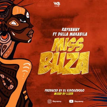 Photo of Rayvanny Ft Dulla Makabila – Miss Buza | Download Audio mp3