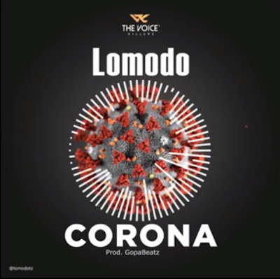 Photo of Lomodo – Corona | Download Audio mp3