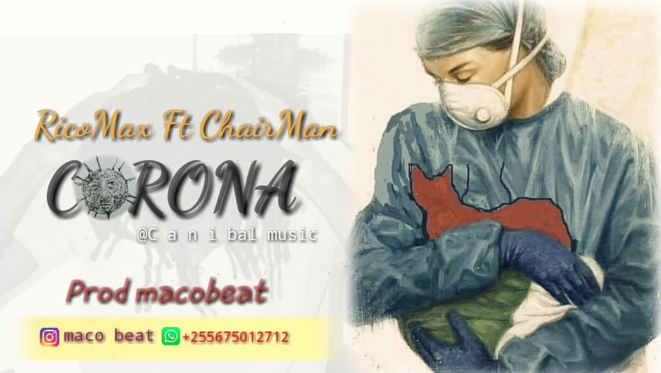 Photo of Ricomax Ft Chairman – Corona | Download Audio Mp3