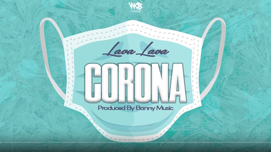 Photo of Lava Lava – Corona | Download Audio Mp3