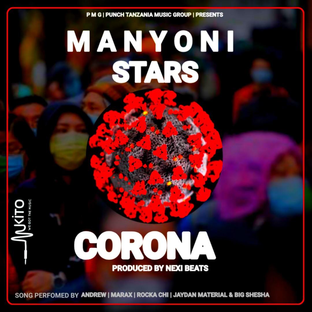 Photo of Manyoni STARS – CORONA | Download Audio Mp3