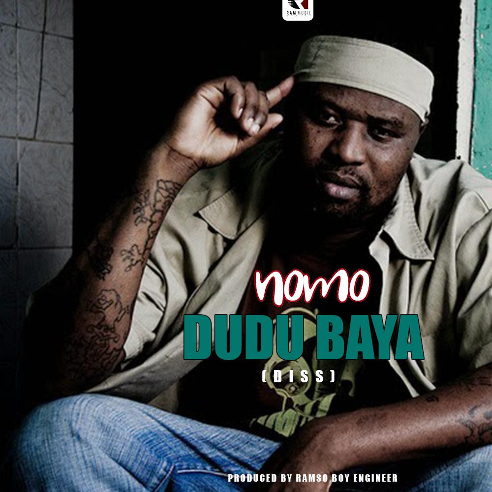 Photo of Nomo – Dudu Baya (Diss) | Download Audio mp3
