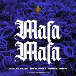 Photo of Davido ft The Flowolf, Peruzzi & Dremo – Mafa Mafa | Download Audio mp3