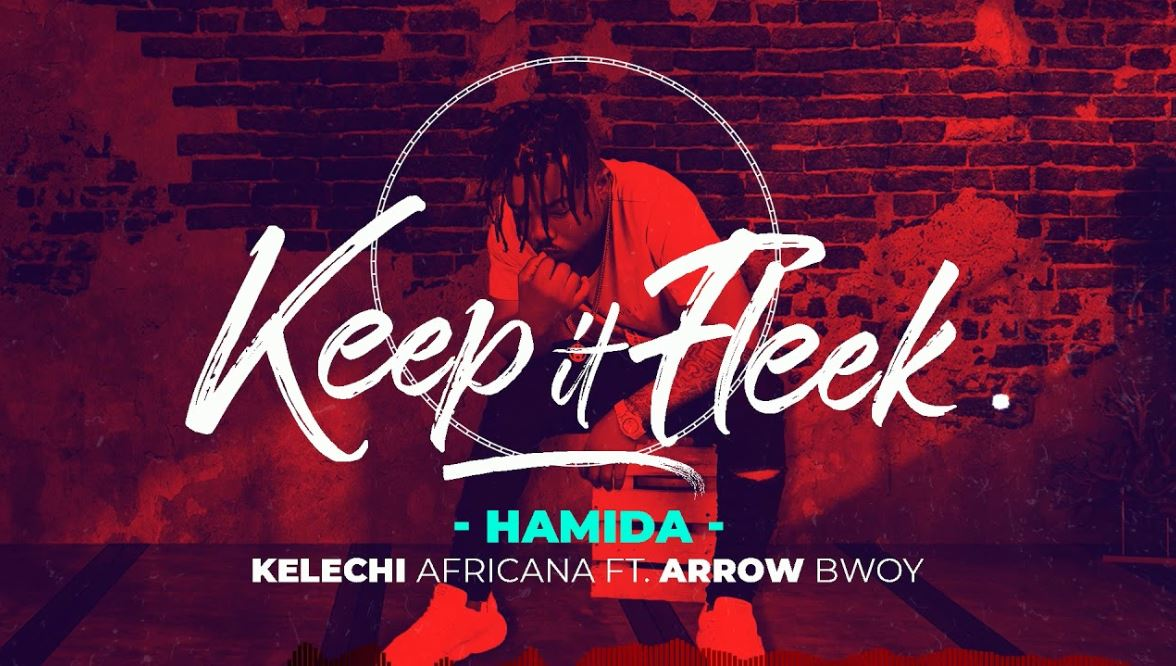 Photo of Kelechi Africana Ft. Arrow Bwoy – HAMIDA | Download Audio Mp3
