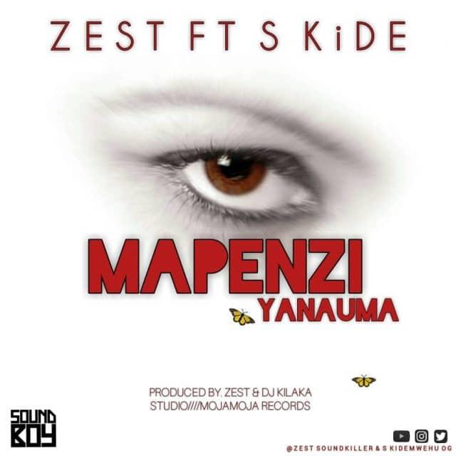 Photo of Zest Ft S Kide – Mapenzi Yanauma | Download Audio mp3