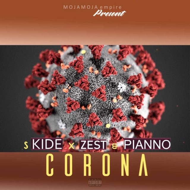 Photo of S Kide x Zest x Pianno – Corona | Download Audio mp3