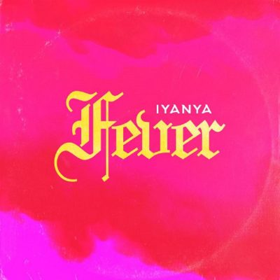 Photo of Iyanya – Fever | Download Audio mp3