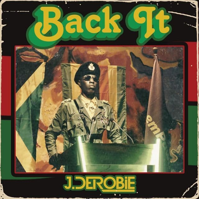 Photo of J.Derobie – Back It | Download Audio mp3