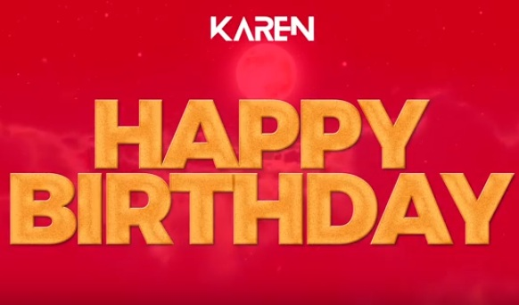 Photo of Karen – HAPPY BIRTHDAY | Download Audio mp3