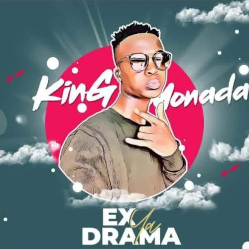 Photo of King Monada & Tshego – Ex Ya Drama | Download Audio mp3