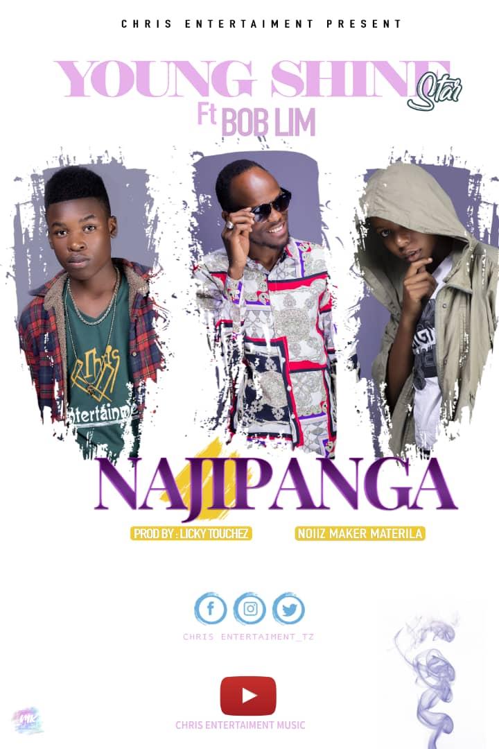 Photo of Young Shine Star ft  Bob Lim – Najipanga | Download Audio Mp3