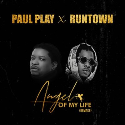 Photo of Paul Play ft Runtown – Angel Of My Life (Remix) | Download Audio mp3