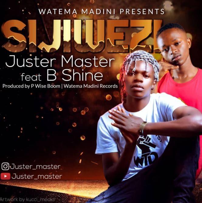 Photo of Juster Master ft B Shine – Sijiwezi | Download Audio Mp3
