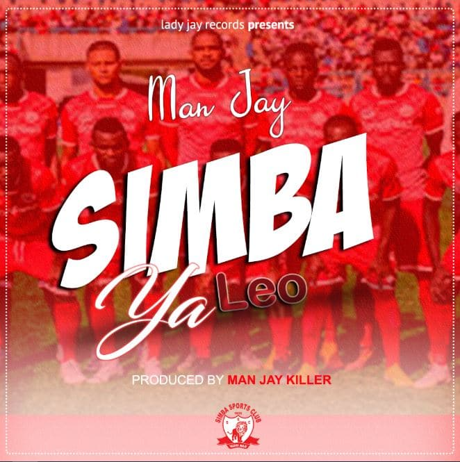 Photo of Man Jay – Simba Ya Leo | Download Audio Mp3