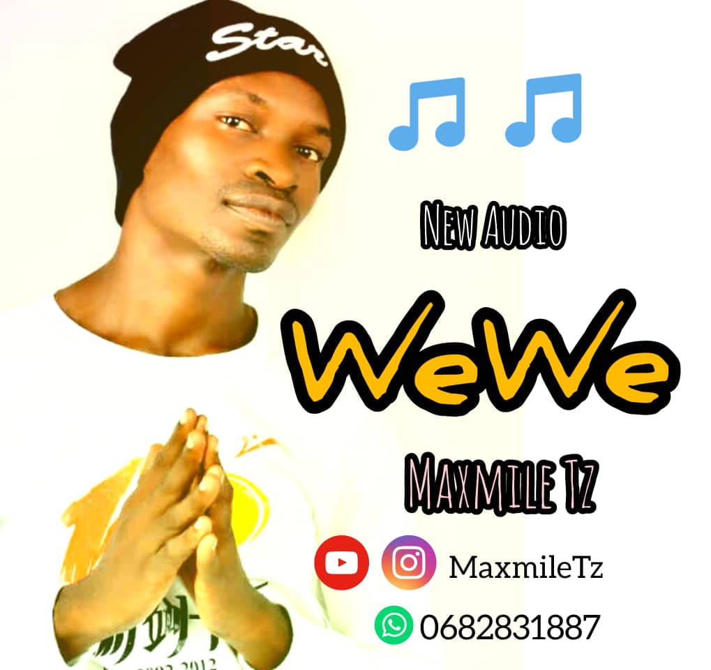 Photo of Maxmile Tz – Wewe | Download Audio Mp3
