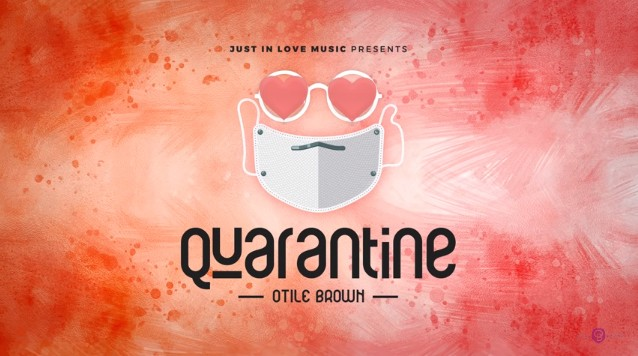 Photo of Otile Brown – Quarantine | Download Audio mp3