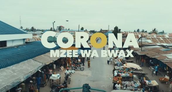 Photo of Mzee wa Bwax – CORONA (VIDEO)