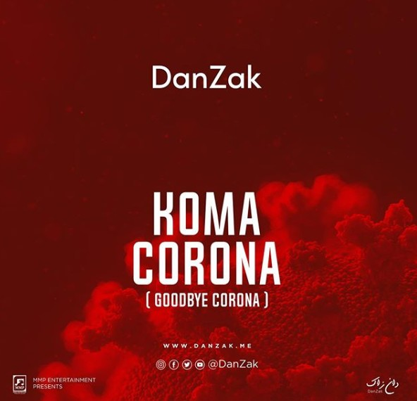 Photo of DanZak – Koma Corona (Goodbye Corona) | Download Audio mp3