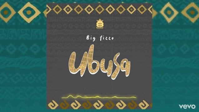 Photo of Big Fizzo – UBUSA | Download Audio mp3