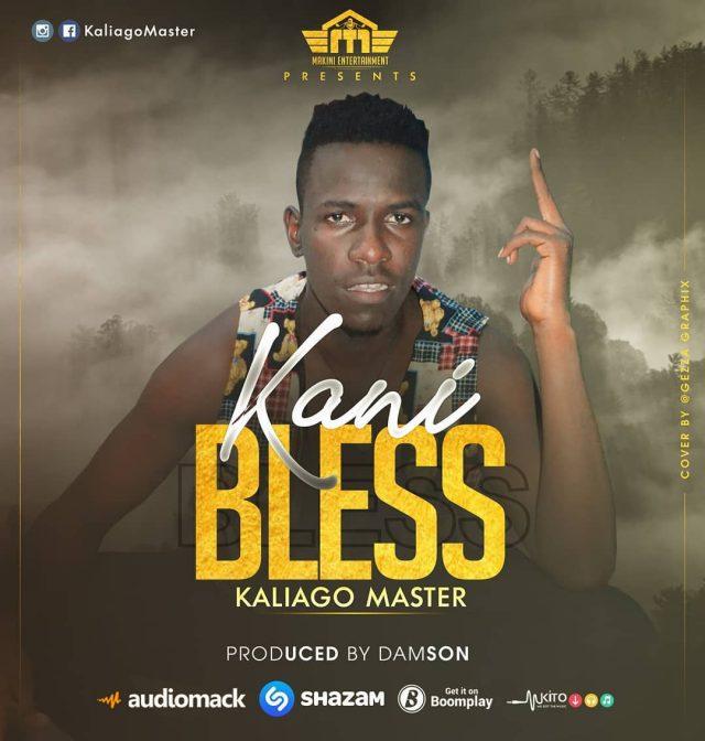 Photo of Kaligo Master – Kani Bless | Download Audio mp3