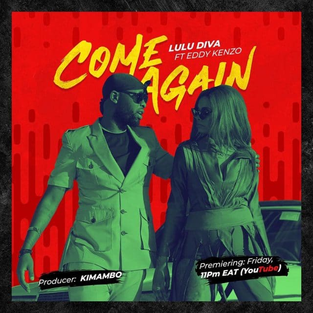 Photo of Lulu Diva Ft Eddy Kenzo – Come Again | Download Audio mp3