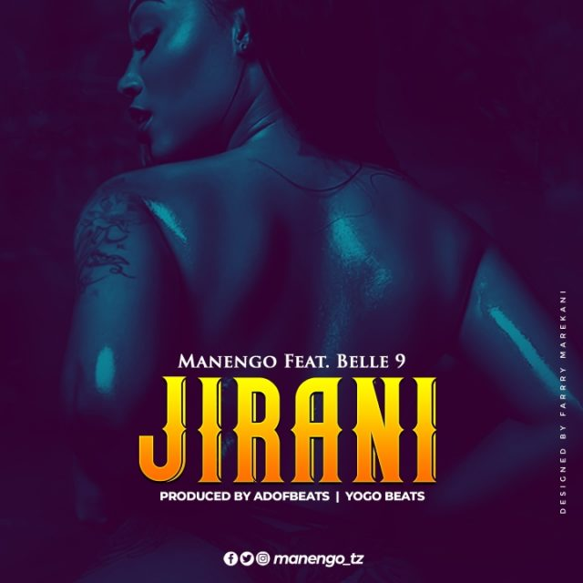 Photo of Manengo Ft Belle 9 – Jirani | Download Audio mp3