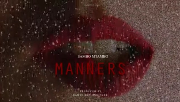 Photo of Sambo Mtambo – Manners | Download Audio mp3