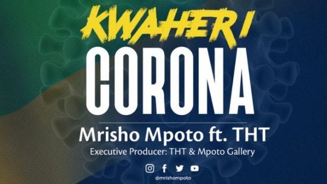 Photo of Mrisho Mpoto Ft THT – Kwaheri Corona | Download Audio mp3