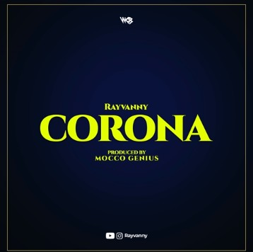 Photo of Rayvanny – corona | Download Audio mp3