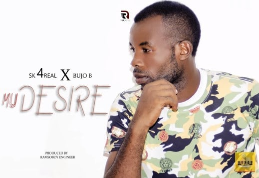 Photo of Sk 4Real ft Bujo B – My desire | Download Audio mp3