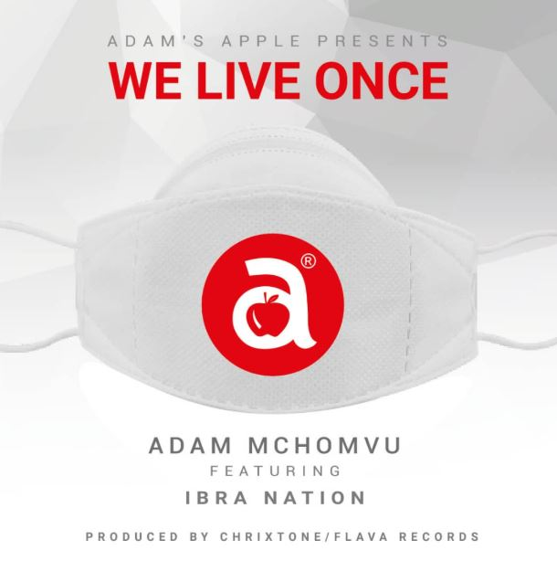 Photo of AUDIO: Adam Mchomvu Ft. Ibrahnation – We Live Once