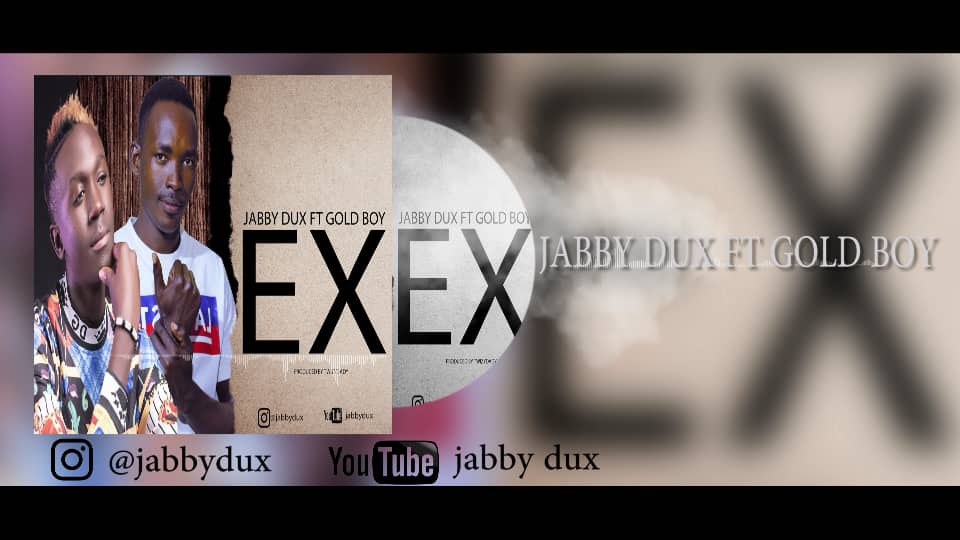 Photo of Jabby Dux ft. Gold Boy – Ex | Download Audio Mp3