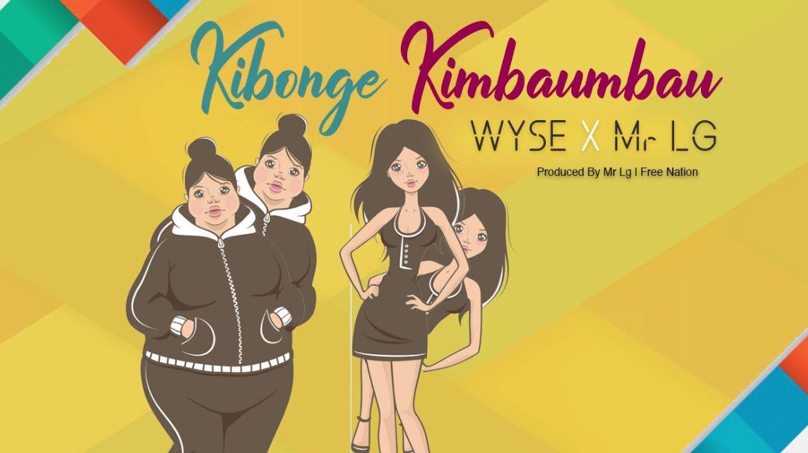 Photo of AUDIO: Wyse X Mr Lg – Kibonge Kimbaumbau