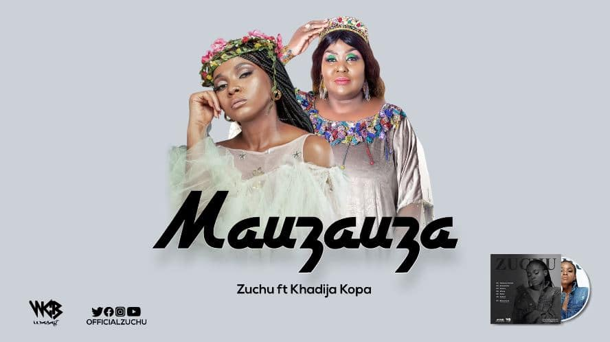 Photo of AUDIO: Zuchu Ft Khadija Kopa – Mauzauza