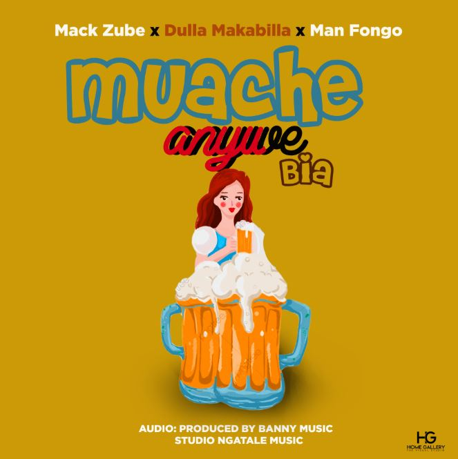 Photo of AUDIO: Mack Zube Ft Dulla Makabila & Man Fongo – Muache Anywe Bia