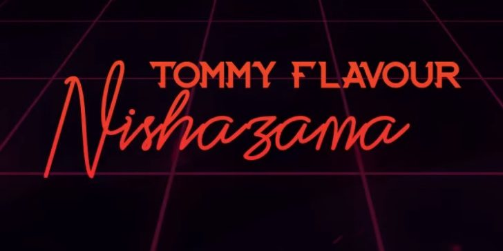 Photo of AUDIO: Tommy Flavour – NISHAZAMA