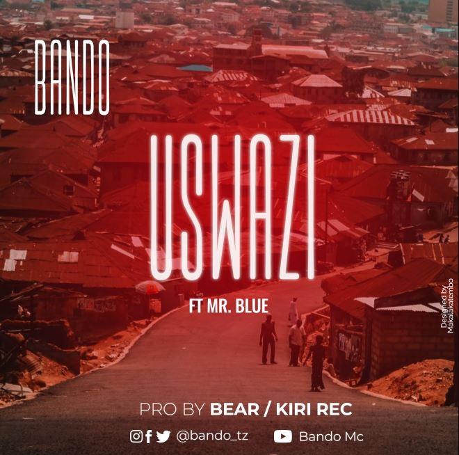 Photo of AUDIO: Bando Ft Mr Blue – Uswazi