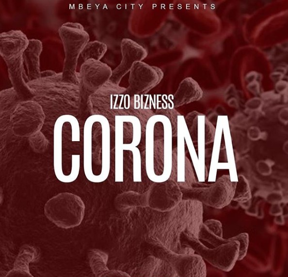 Photo of Izzo Bizness – CORONA | Download Audio mp3